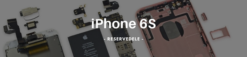 iPhone 6S Reservedele