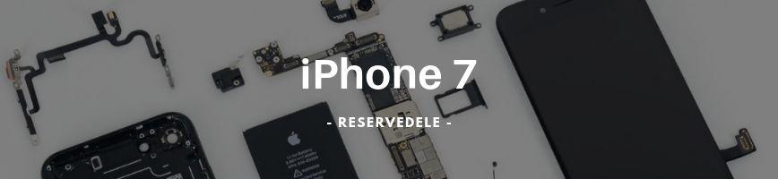 iPhone 7 Reservedele